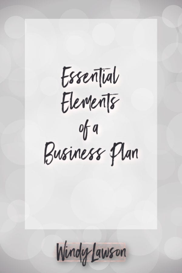 essential elements of a business plan windy lawson