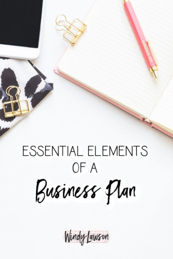 """The words """"Essential elements of a Business Plan"""" Windy Lawson"""