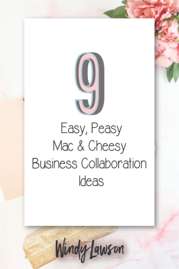 nine easy business collaboration ideas windy lawson