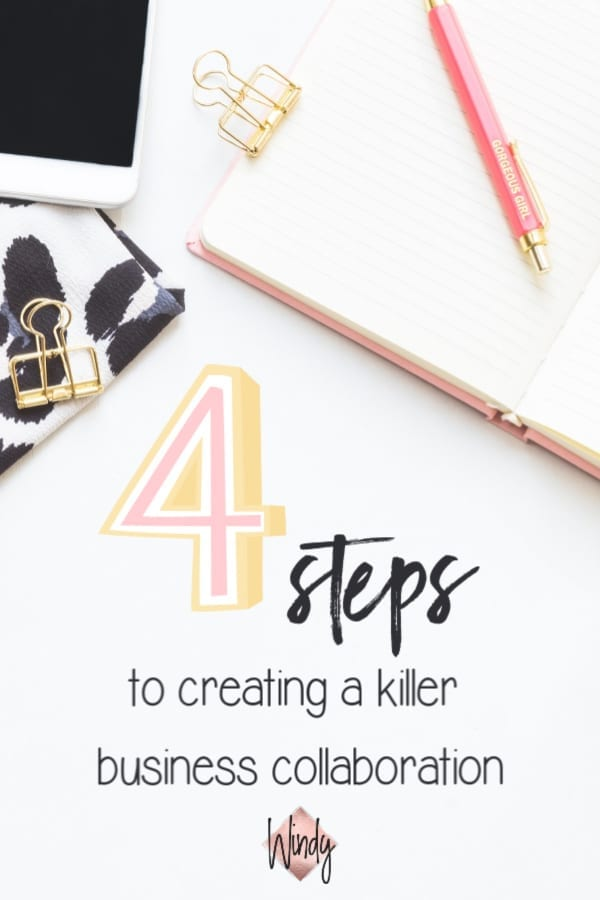 4 steps to creating a killer business collaboration windy lawson