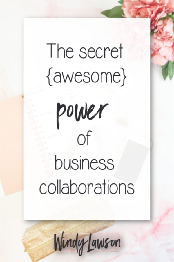 the power of business collaborations windy lawson