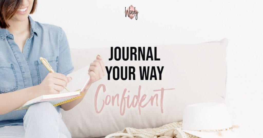Journal your way to confident