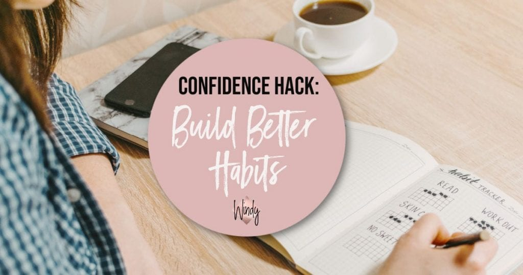 Build Better Habits Windy Lawson