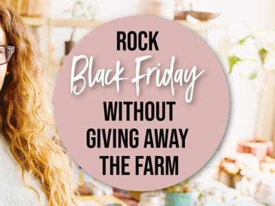 Rock Black Friday Without Giving Away the Farm