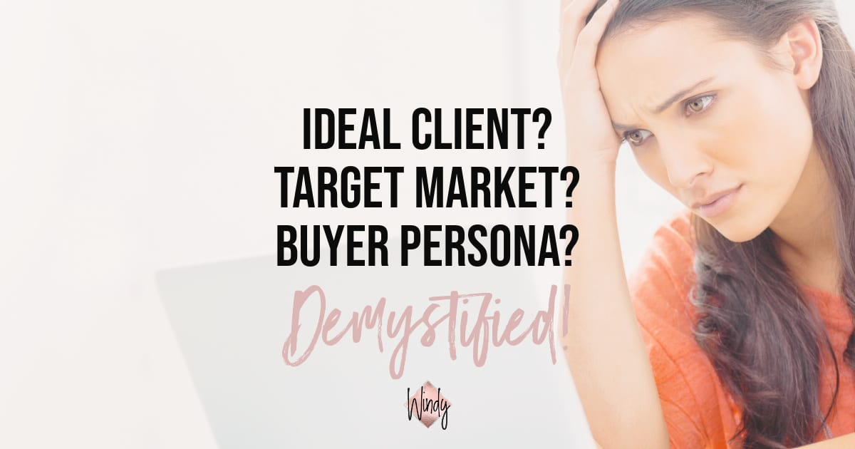 Ideal Client Target Market Windy Lawson