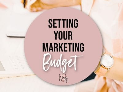 Setting Your Marketing Budget Windy Lawson