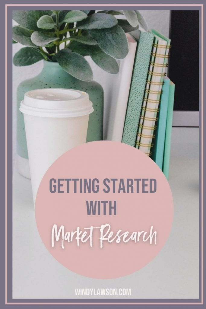 Getting Started with Market Research Windy Lawson