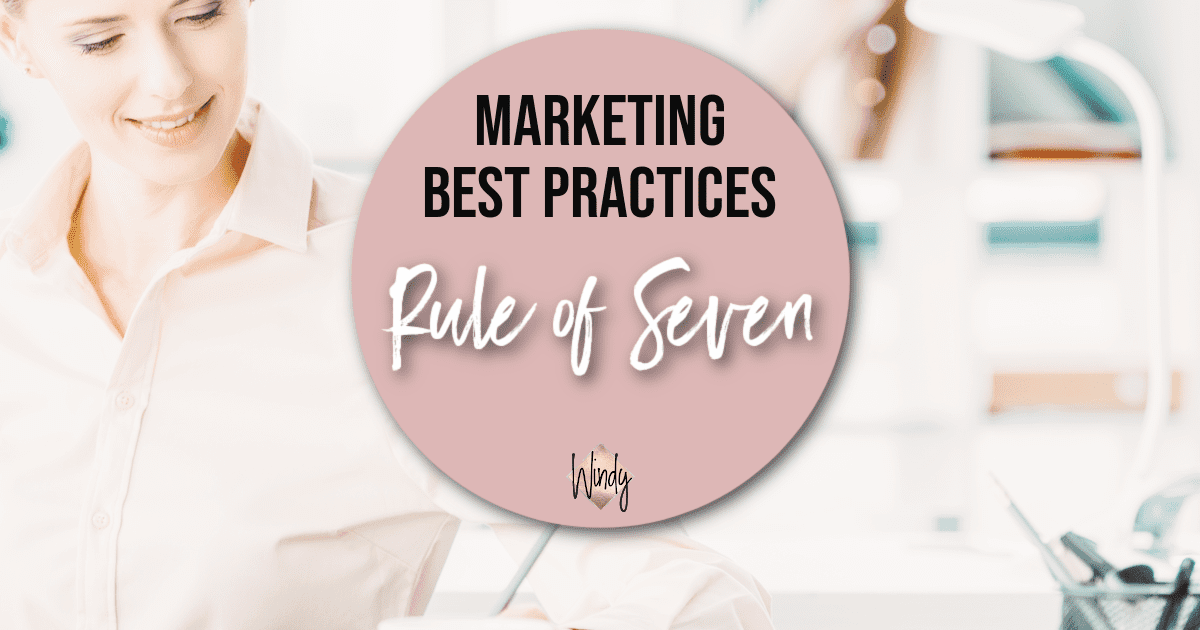 Marketing Rule of Seven Windy Lawson