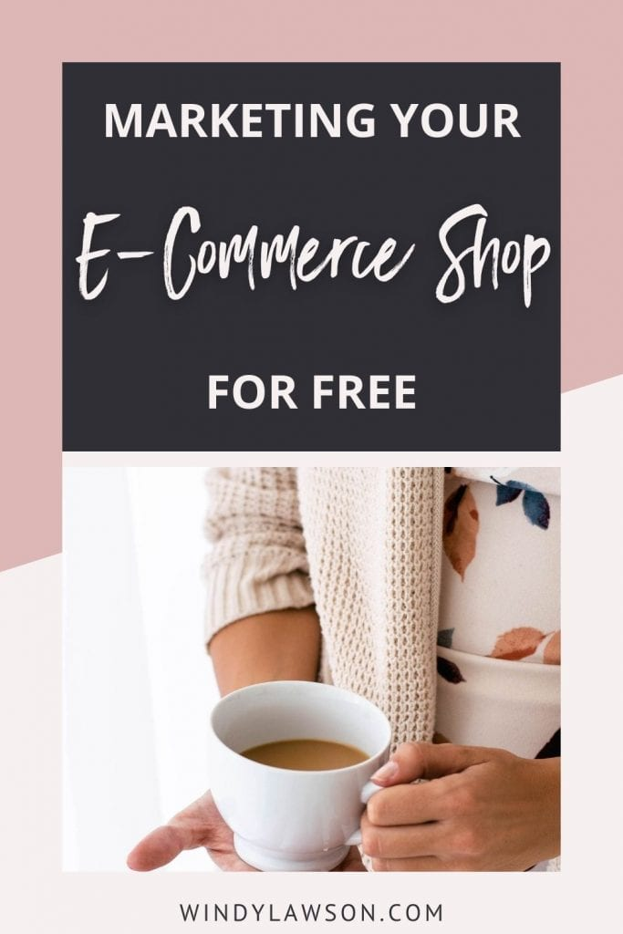Marketing Your E-Commerce Shop for Free