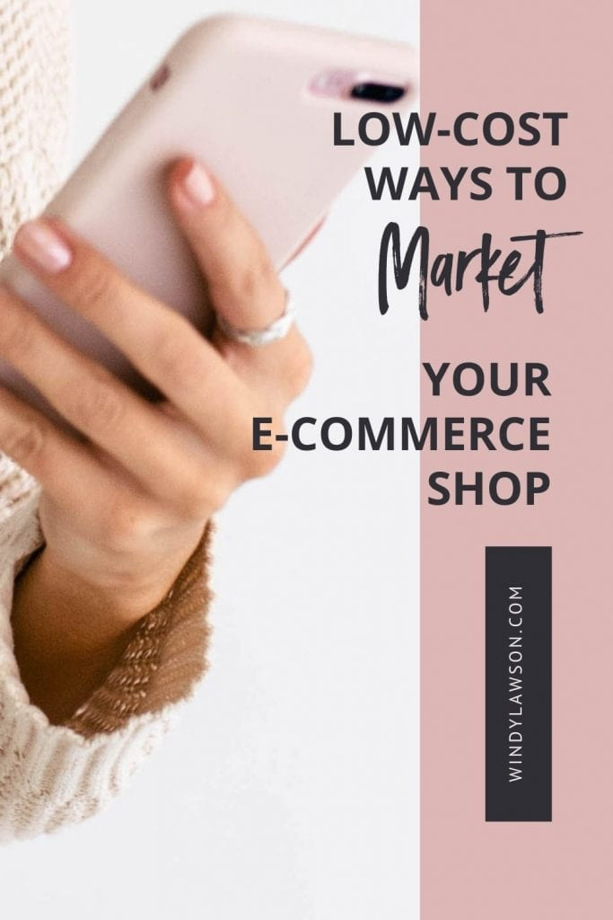 Low cost ways to market your e-commerce shop