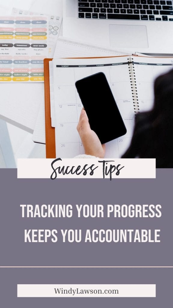 Success Tips: Tracking your progress keeps you accountable